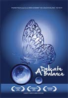 A Delicate Balance - the truth dvd